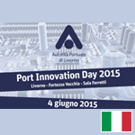 PORT INNOVATION DAY – LIVORNO – ITALIA – 4 Giugno 2015